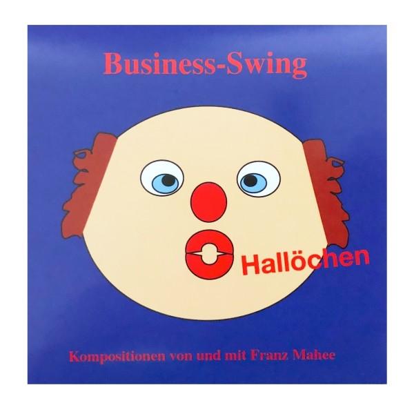 Franz Mahee: Business-Swing Hallöchen