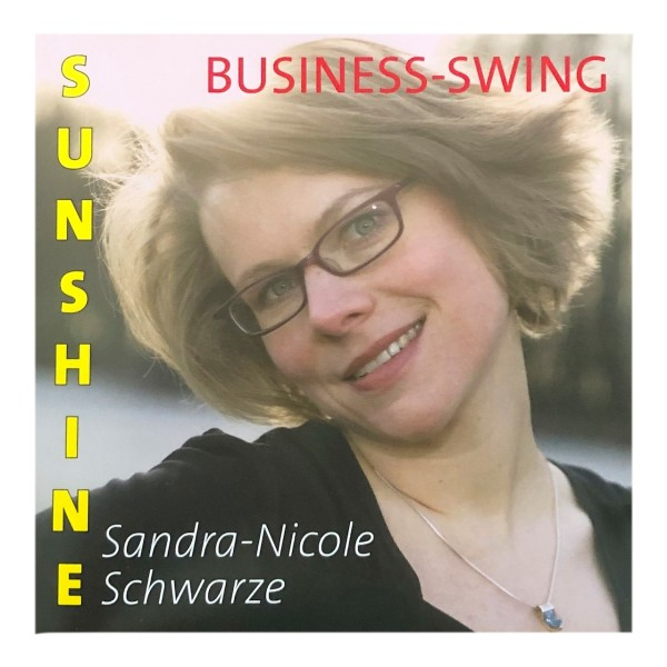 Sandra Nicole Schwarze: Business-Swing Sunshine
